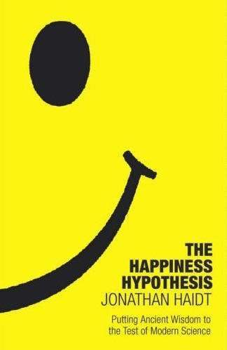 The Happiness Hypothesis - Jonathan Haidt