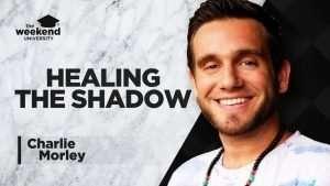 Charlie Morley Healing - The Weekend University